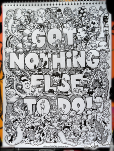 got_nothing_else_to_do_by_ultimat3shi3ld-d3a41ft
